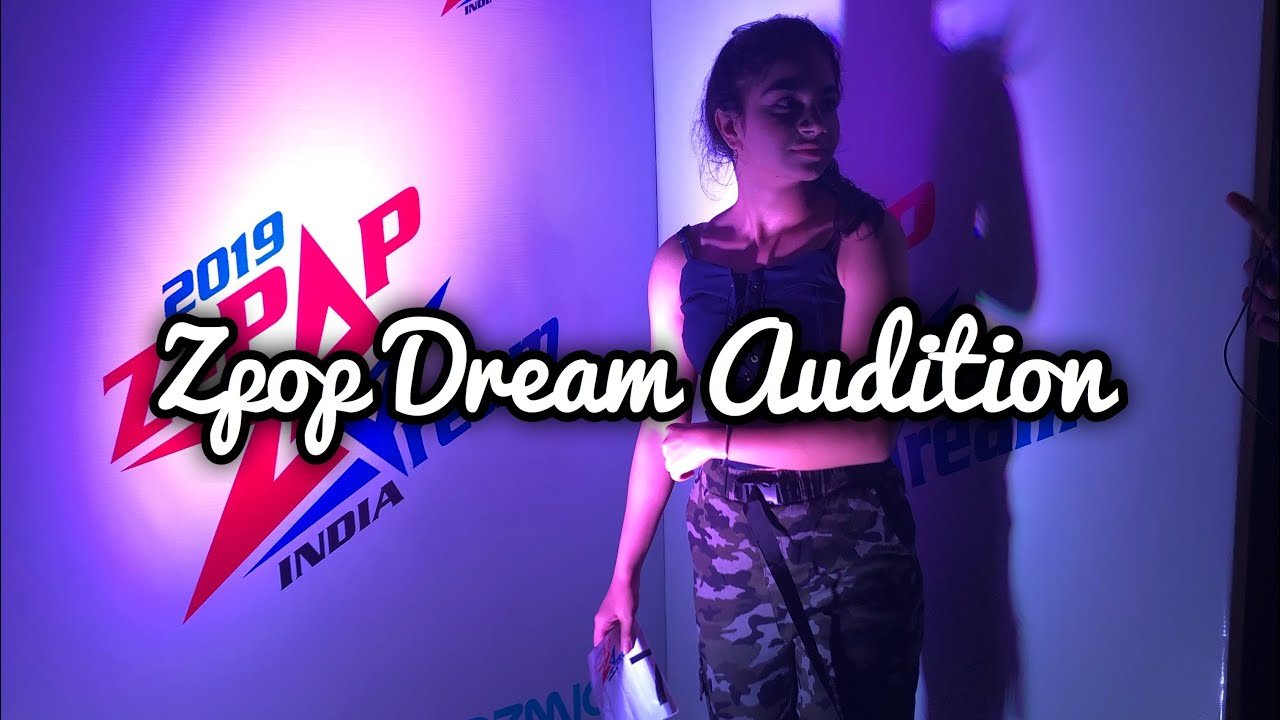 Download zpop dream audition india