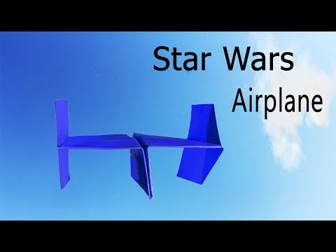 Star Wars Paper Airplanes - How To Make A Star Wars Fighter Paper Airplane  - Diy Cool Hacks