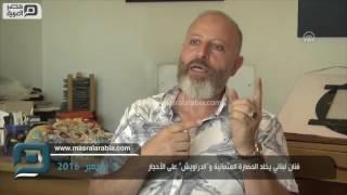 مصر العربية   فنان لبناني يخلّد الحضارة العثمانية و