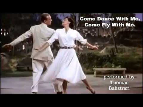 Come Dance With Me / Come Fly With Me