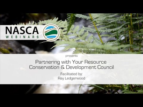 NASCA Webinar - Partnering with Your Resource Conservation & Development Council