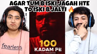 EMIWAY - 100 KADAM PE (Prod. by Pendo46) Reaction | The Tenth Staar