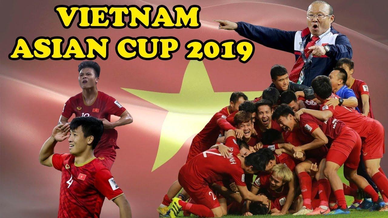 Hành trình của ĐT Việt Nam tại Asian Cup 2019 – Vietnam Road to glory