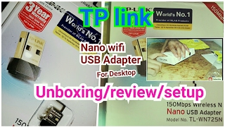 tp link wireless n nano usb adapter tl wn725n 150mbps unboxing setup and review
