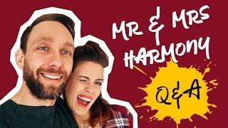 MR & MRS HARMONY: Q&A - WY PYTACIE, MY ODPOWIADAMY, CZĘŚĆ 2!