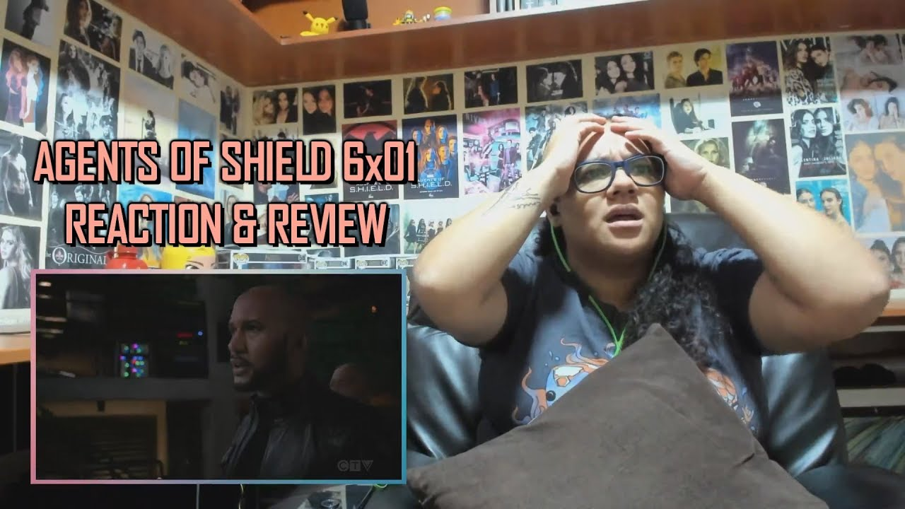 Marvel's Agents of SHIELD 6x01 REACTION & REVIEW