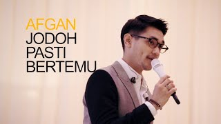 AFGAN - JODOH PASTI BERTEMU (LIVE)