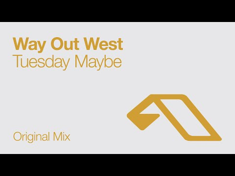 Клип way out west - Tuesday Maybe