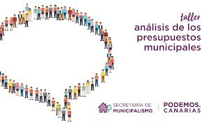 Taller de análisis de los presupuestos municipales