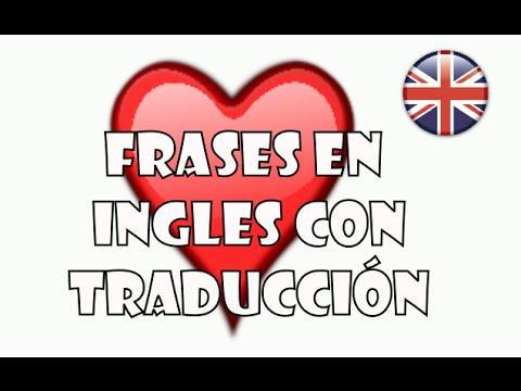 ♥ Frases en inglés ♥ Las mejores frases bonitas en ingles traducidas ♥