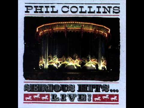Quot In The Air Tonight Quot Serious Hits Live By Phil