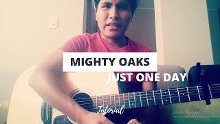 Mighty Oaks - Just one day (tutorial español)
