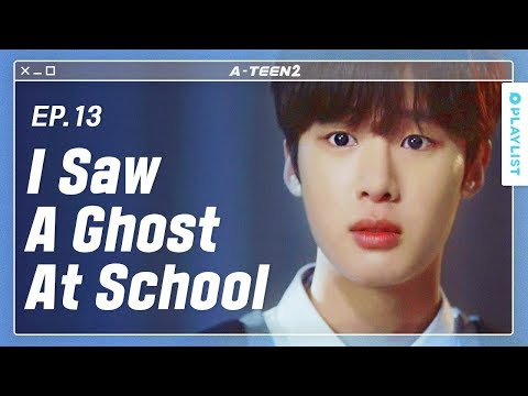 The Reason My Friend Fainted In A Classroom | A-TEEN 2 |  EP.13 (Click CC For ENG Sub)