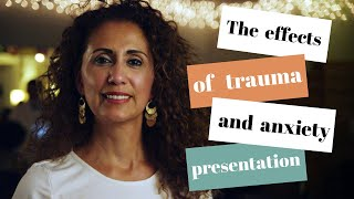 The effects of trauma and anxiety powerpoint