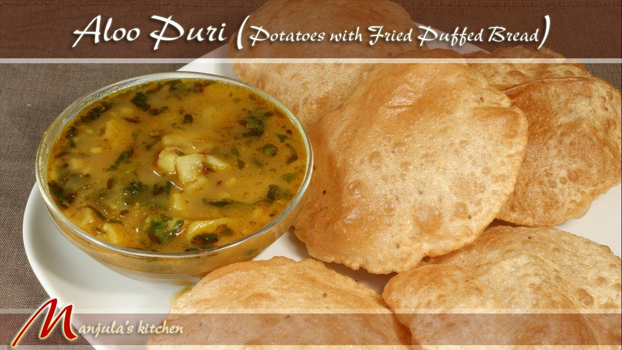 Aloo puri potatoes with fried puffed bread recipe by manjula youtube forumfinder Gallery