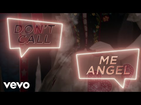 Don't Call Me Angel (Charlie's Angels) (Lyric Video)