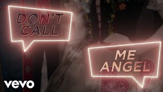 Gambar cover Don't Call Me Angel (Charlie's Angels) (Lyric Video)