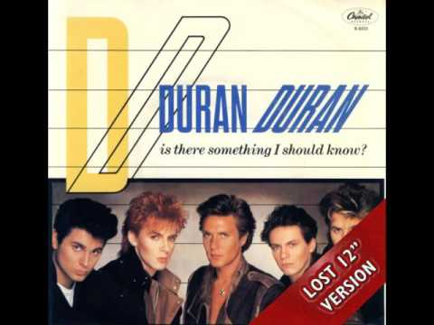 Duran Duran   Is There Something I Should Know Lost 12'' Version