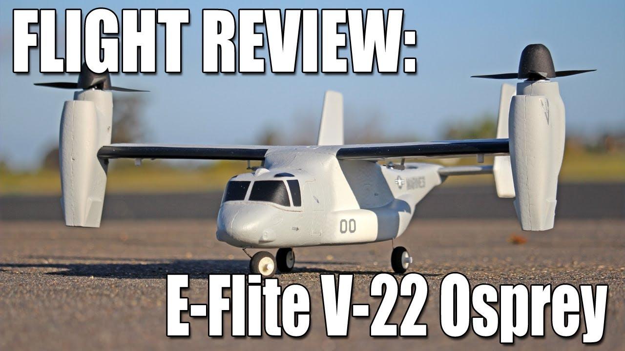 E-Flite VTOL V-22 Osprey Flight Review - The RC GeekThe RC Geek