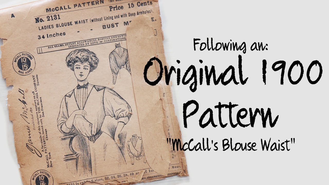 Following a 1900\'s Blouse Pattern : Sewing through the Decades - YouTube