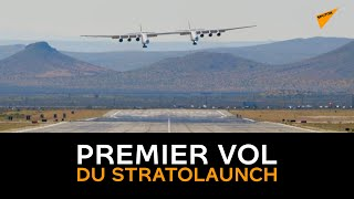 L'avion à double fuselage Stratolaunch effectue son premier vol