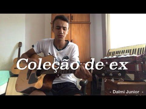 Coleção de ex - Jefferson Moraes - Cover Dalmi Junior