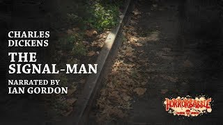 """""""The Signal-Man"""" by Charles Dickens (Narrated by Ian Gordon)"""