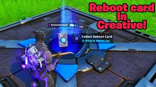 Get the REBOOT CARD in creative (New) Fortnite glitches season 8