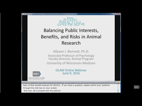 OLAW Online Seminar - Public Interests, Benefits, And Risks In Animal Research