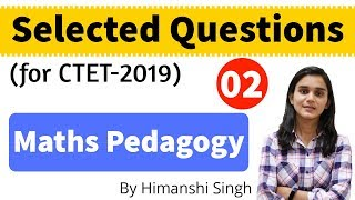 Maths Pedagogy Selected Questions for CTET-2019 | for Paper 1 & 2 | Mock Test-02