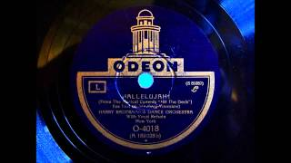 Harry Radermans Dance Orchestra - Hallelujah - 1927