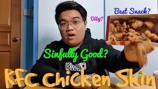 Kfc Chicken Skin | Chin Wei Food Review