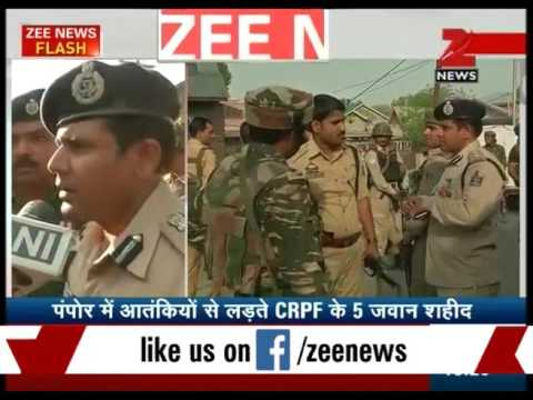 Pampore : Terrorists attack leaves 5 CRPF soldiers dead
