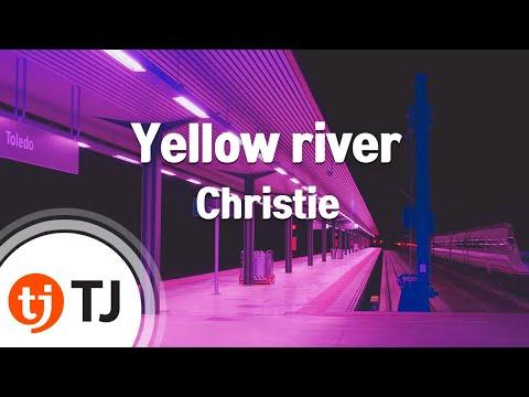 [TJ노래방] Yellow river - Christie / TJ Karaoke