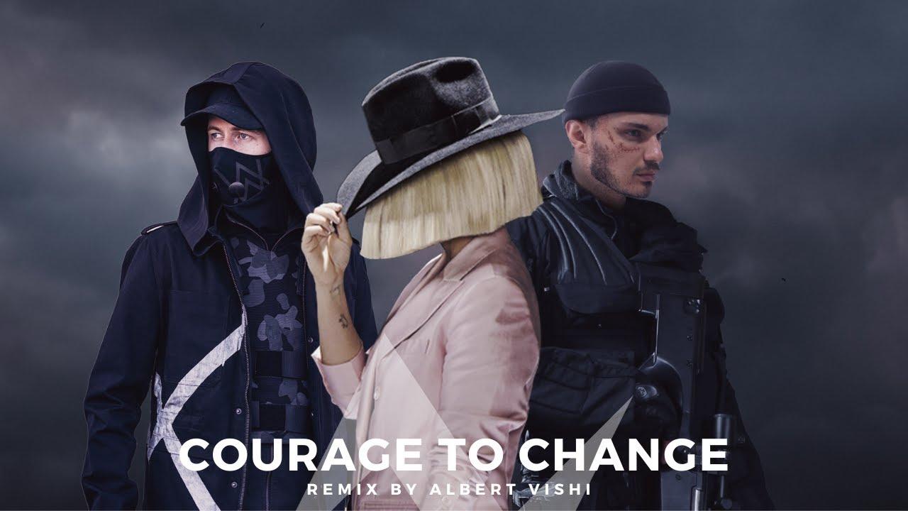 Alan Walker Style , Sia - Courage to Change (Albert Vishi Remix)