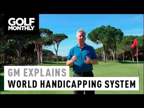 World Handicapping System Explained I Golf Monthly