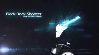 【BRS 】feat.EGOIST-chelly ブラック★ロックシューターOP ブラック★ロックシューター 検索動画 14