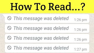How to Read Whatsapp Deleted Messages || How to Recover Whatsapp Deleted Message Whatsapp Trick 2018