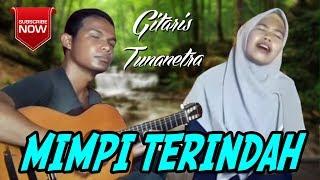 "Mimpi Terindah Edi Bima feat Nurul ""Gitaris Bima Tunanetra"" Akustik"