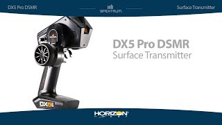 Load Video 2:  Spektrum DX5 Pro Surface Transmitter