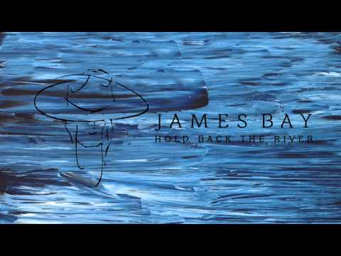 James Bay - Hold Back The River [Zane Lowe 'Hottest Record' Rip]