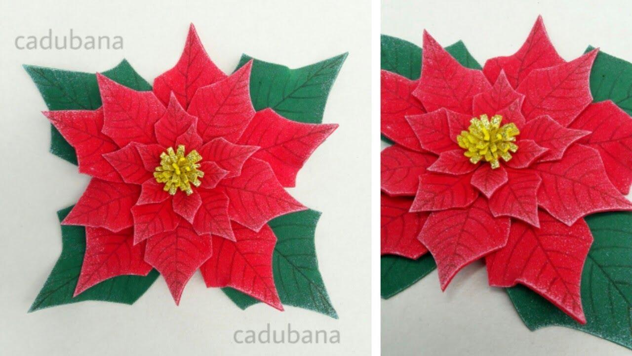 Diy Flores Navideñas Flor De Pascua Flor De Nochebuena Hecha Con Foamy Goma Eva