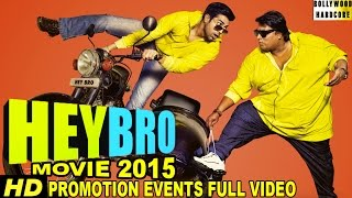 hey bro 2015 promotion events full video ganesh acharya nupur sharma maninder singh