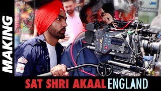 Making : Sat Shri Akaal England | Ammy Virk, Monica Gill | Rel 17th Nov | Punjabi Comedy Movie 2017
