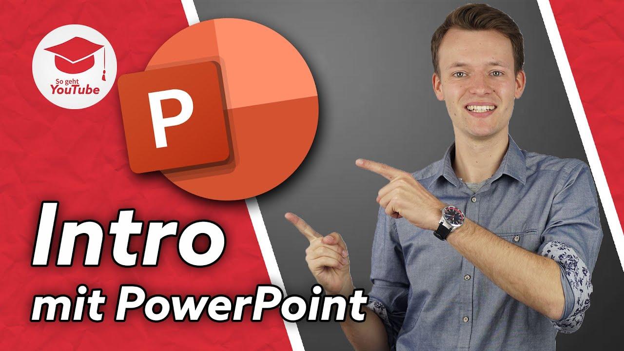 Professionelle YouTube-Intros ganz einfach mit PowerPoint erstellen - So geht's!