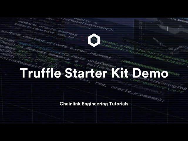 Truffle Starter Kit Demo | Chainlink Engineering Tutorial