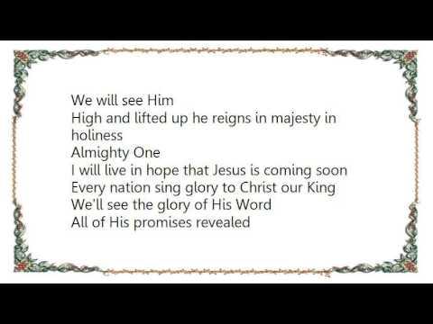 Hillsong - We Will See Him Lyrics