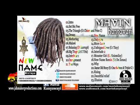 Mavin Kanyawayi  - Illusion (with Dub) {New Name MixTape 2017}
