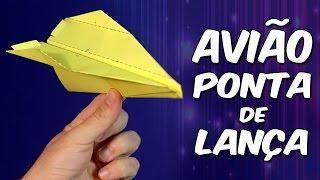 Espetacular avião Ponta de Lança: você nunca voou tão alto! - origami/dobradura