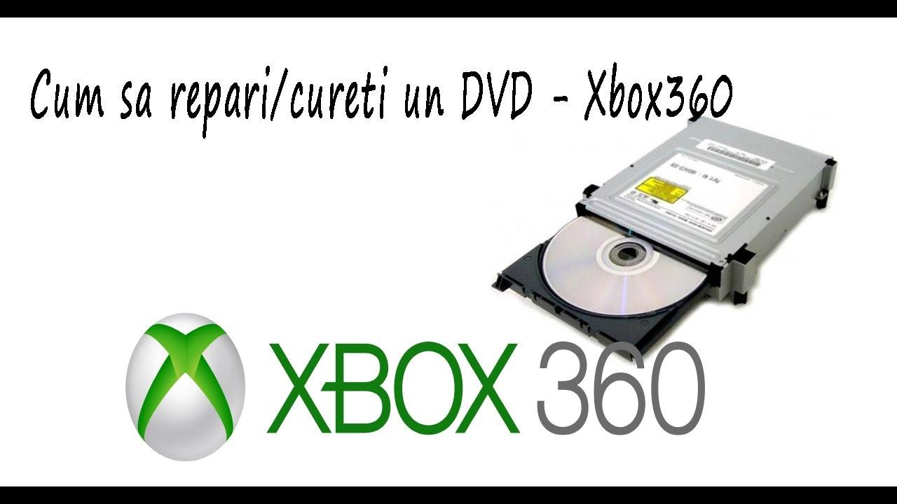 Cum sa repari/cureti DVD Xbox 360